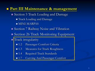 Part III Maintenance & management Section 5 Track Loading and Damage Track Loading and Damage