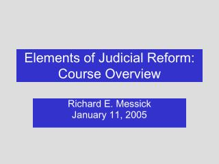 Elements of Judicial Reform: Course Overview