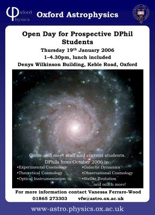 Open Day for Prospective DPhil Students Thursday 19 th  January 2006 1–4.30pm, lunch included