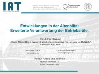 Entwicklungen in der Altenhilfe: Erweiterte Verantwortung der Betriebsräte.