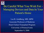 Be Careful What You Wish For - Managing Devices and Data In Your Patients Home