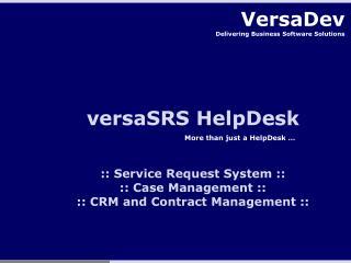 VersaSRS HelpDesk