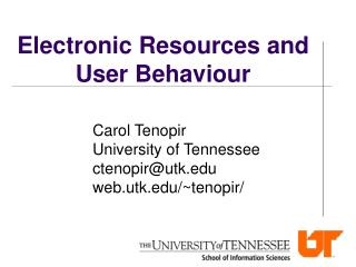 Electronic Resources and User Behaviour