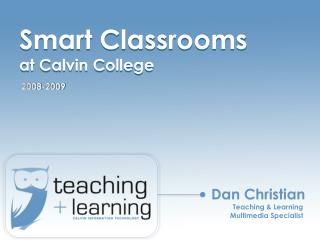 Smart Classrooms  at Calvin College