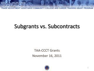 Subgrants vs. Subcontracts