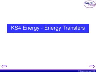 KS4 Energy - Energy Transfers