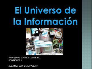 El Universo de la Información