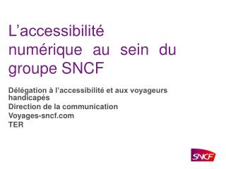 L accessibilit  num rique au sein du groupe SNCF