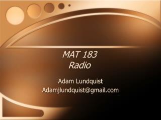 MAT 183 Radio