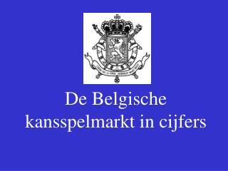 De Belgische kansspelmarkt in cijfers