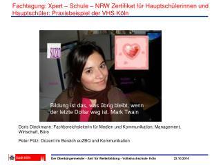 Doris Dieckmann: Fachbereichsleiterin für Medien und Kommunikation, Management, Wirtschaft, Büro