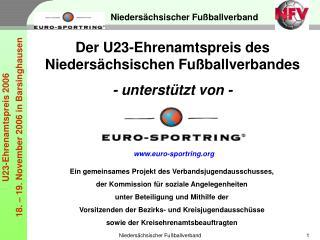 Der U23-Ehrenamtspreis des Nieders�chsischen Fu�ballverbandes - unterst�tzt von -