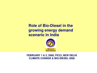 Role of Bio-Diesel in the growing energy demand scenario in India