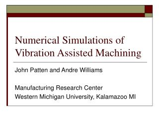 Numerical Simulations of Vibration Assisted Machining