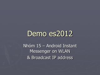 Demo es2012