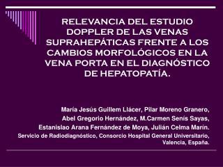 María Jesús Guillem Llácer, Pilar Moreno Granero,