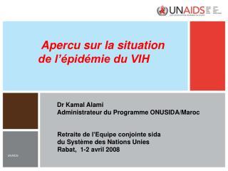 Apercu sur la situation  de l'épidémie du VIH