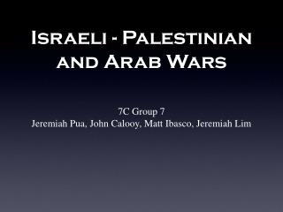 Israeli - Palestinian and Arab Wars
