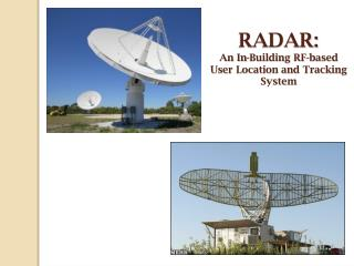 RADAR: An In-Building  RF -based User Location and Tracking System