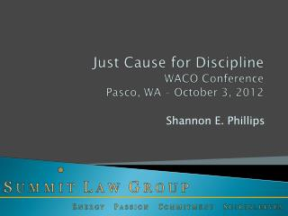 Just Cause for Discipline WACO Conference Pasco, WA – October 3, 2012