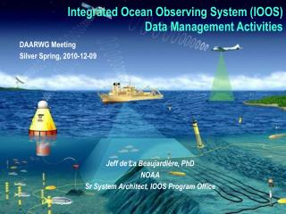Integrated Ocean Observing System (IOOS) Data Management Activities