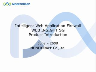 Intelligent Web Application Firewall WEB INSIGHT SG Product Introduction