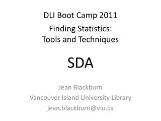 DLI Boot Camp 2011 Finding Statistics:  Tools and Techniques