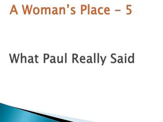 A Woman�s Place - 5