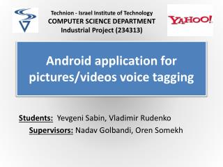 Android application for pictures/videos voice tagging