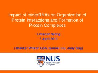 Impact of  microRNAs  on Organization of Protein Interactions and Formation of Protein Complexes