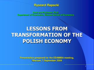 LESSONS FROM TRANSFORMATION OF THE POLISH ECONOMY