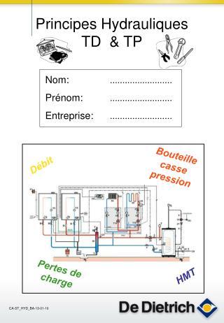 Principes Hydrauliques TD  & TP