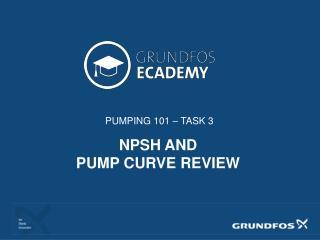 PUMPING 101 � TASK 3