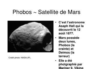 Phobos    Satellite de Mars