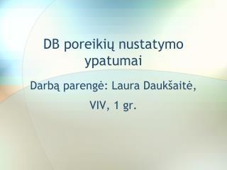 DB poreikių nustatymo ypatumai