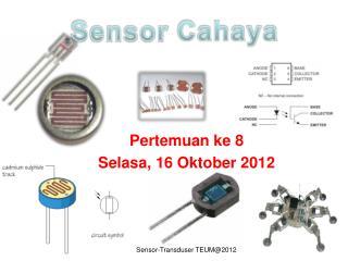 Pertemuan ke 8 Selasa, 16 Oktober 2012