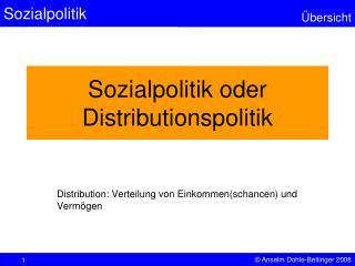 Sozialpolitik oder Distributionspolitik