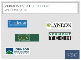 VERMONT STATE COLLEGES WHO WE ARE