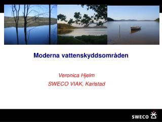 Veronica Hjelm SWECO VIAK, Karlstad