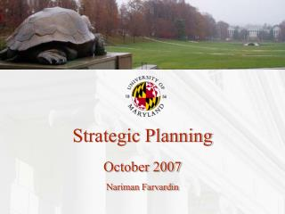 Strategic Planning October 2007 Nariman Farvardin