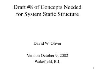 Draft #8 of Concepts Needed for System Static Structure