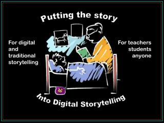 Into Digital Storytelling