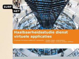 Haalbaarheidsstudie dienst virtuele applicaties