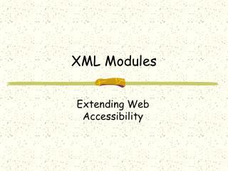 XML Modules