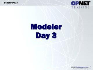 Modeler Day 3
