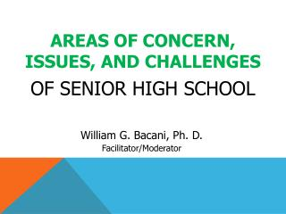 areas of concern, issues, and challenges of  Senior High School