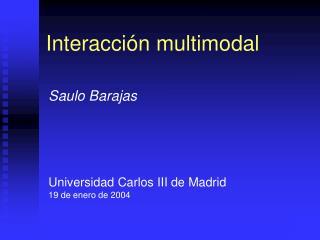 Interacci�n multimodal
