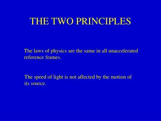 THE TWO PRINCIPLES