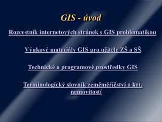 GIS - úvod
