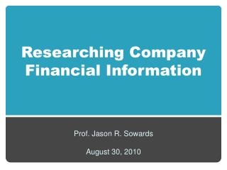 Researching Company  Financial Information